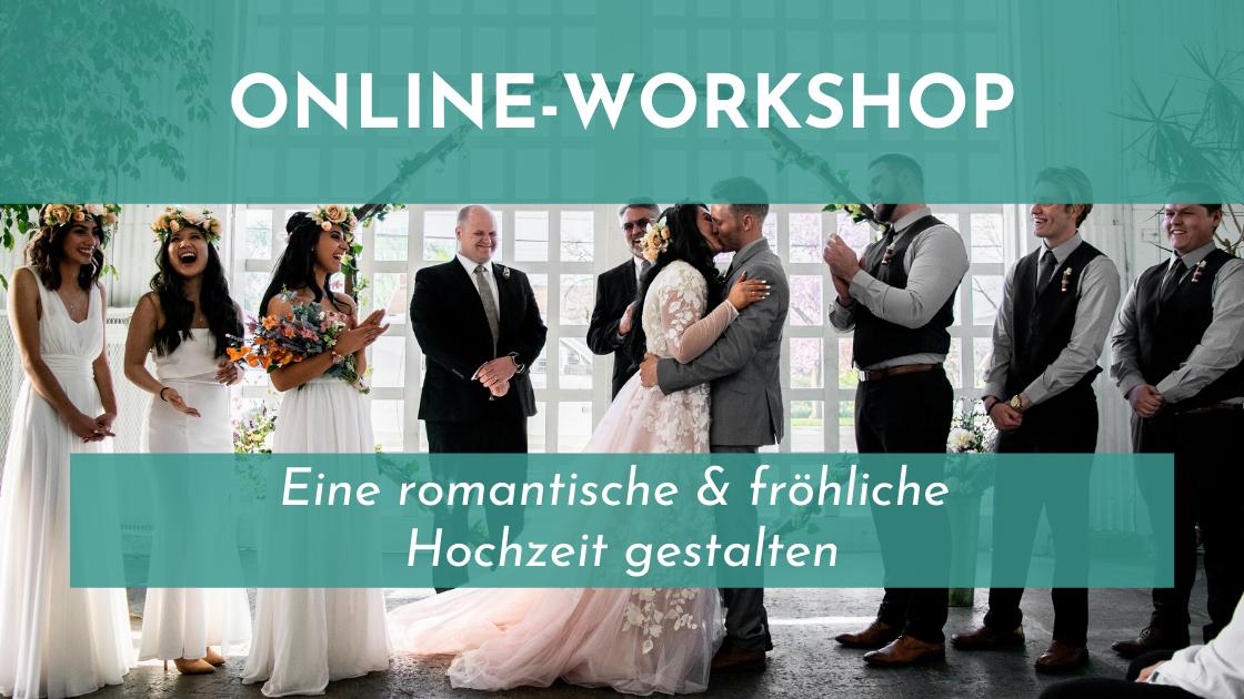 Online Workshop Hochzeit